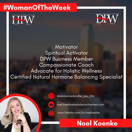 Meet Woman of the Week Noel Koenke!