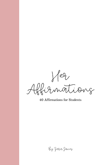 Her Affirmations: 40 Affirmations for Students
