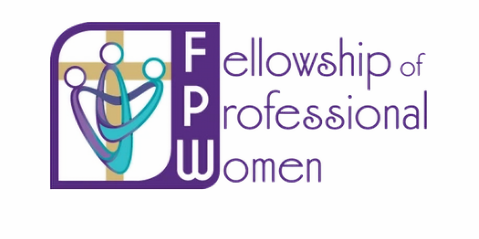 Fellowship of Professional Women Monthly Meetup