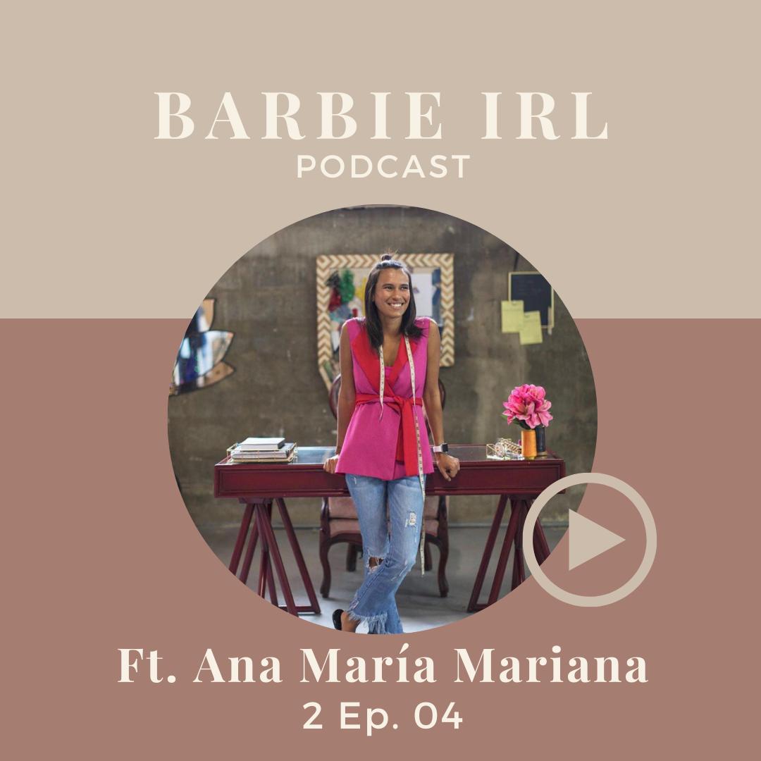 Barbie IRL Podcast 2 Ep. 04