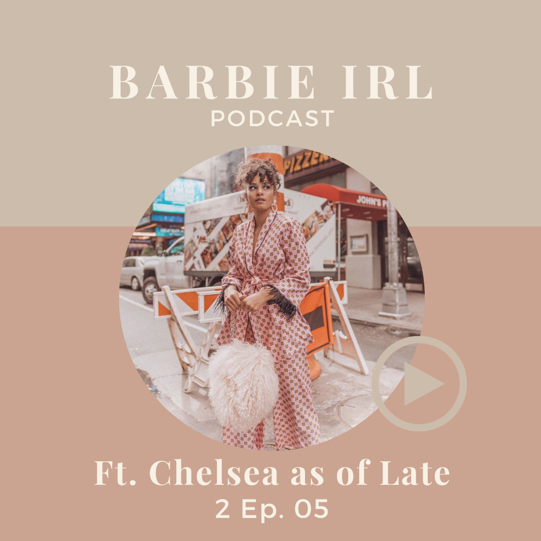 Barbie IRL Podcast 2 Ep. 05
