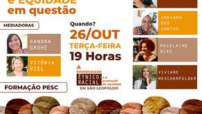 Em São Leopoldo, Diversidade étnico-racial e equidade em questão é tema de live promovida pelo Pesc