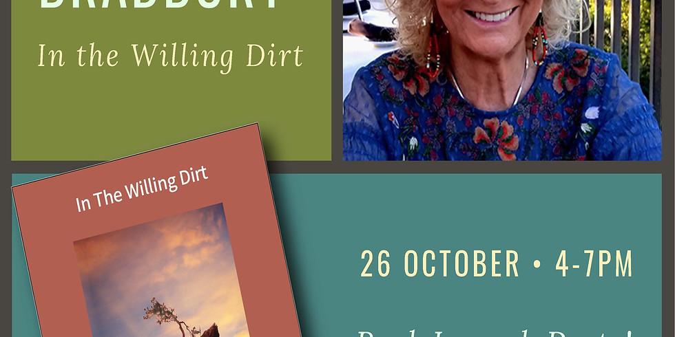 "Jade Bradbury Book Launch Party;                      ""In the Willing Dirt"""