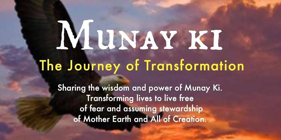 2 days: MUNAY KI - Receive The Nine Rites of Transformation
