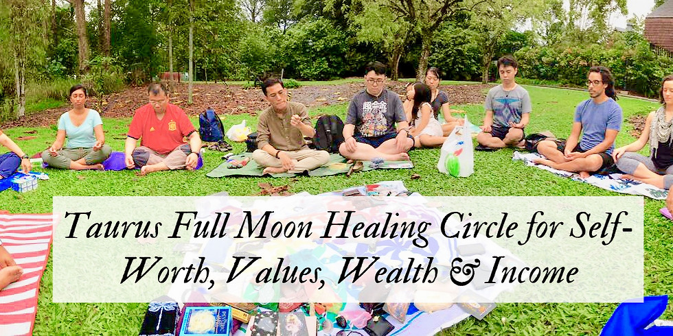 Taurus Full Moon Healing Circle for Self-Worth, Values & Wealth