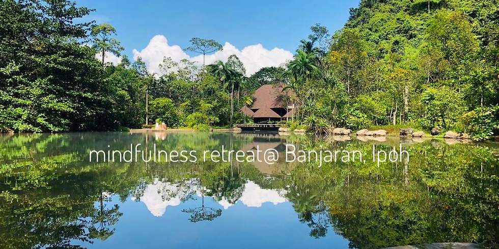 3 days 2 nights- Mindfulness Retreat at Hotspring, Ipoh