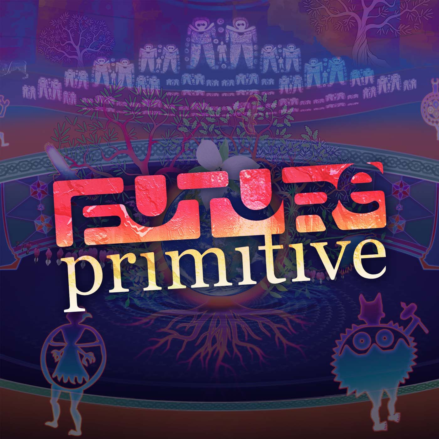 FUTURE PRIMITIVE PODCAST