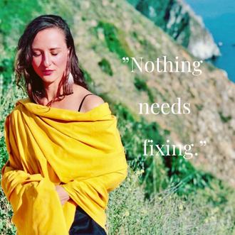 Nothing Needs Fixing