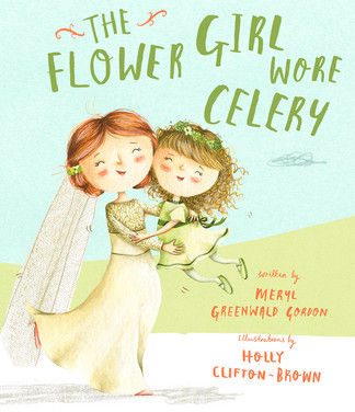The Flower Girl Who Wore Celery