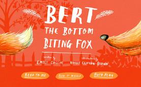 Bert the Bottom Biting Fox