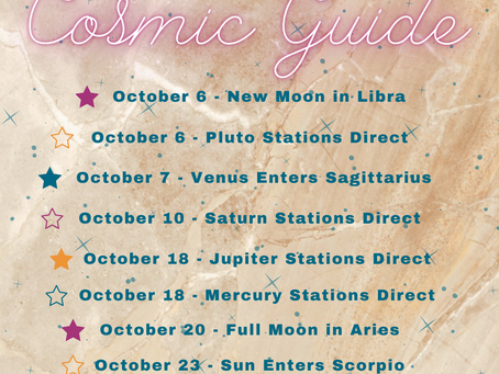 Your COSMIC GUIDE for October 2021