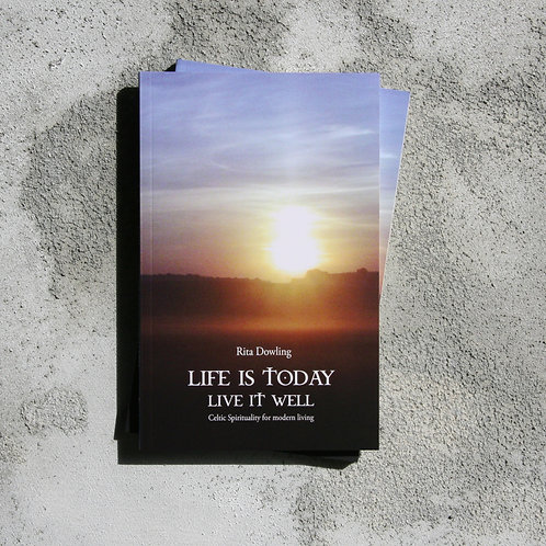Life is Today, Live it Well