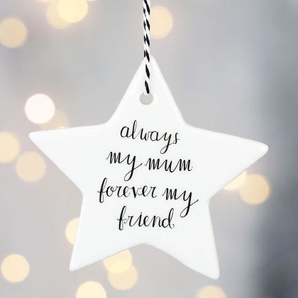'Always My Mum' Hanging Star Decoration