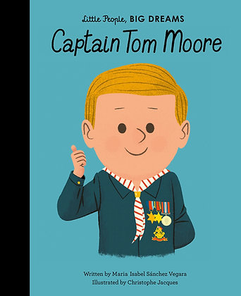 Captain Tom Moore: Little People Big Dreams