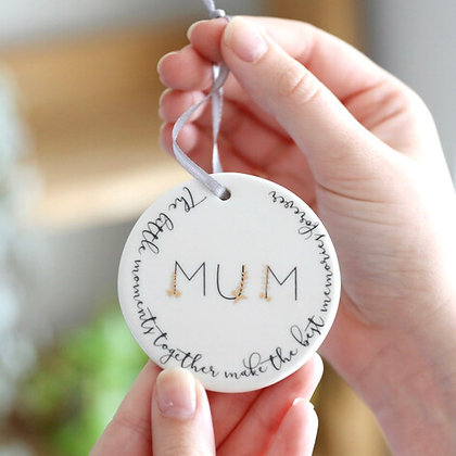 Little Moments, Best Memories' Mum Hanging Decoration