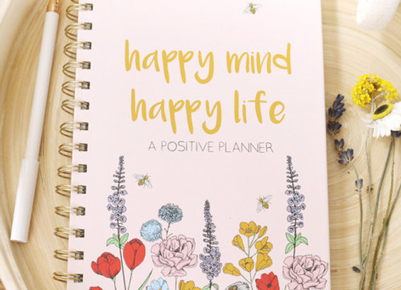 'Happy Mind Happy Life' Positivity Planner