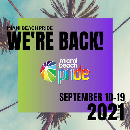 Miami Beach Pride Announces Dates for PRIDE 2021 and Launches New Website