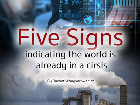 FIVE SIGNS INDICATING THE WORLD IS ALREADY IN A CRISIS