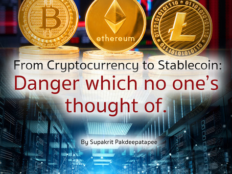 From Cryptocurrency to Stablecoin : Danger which no one's thought of.