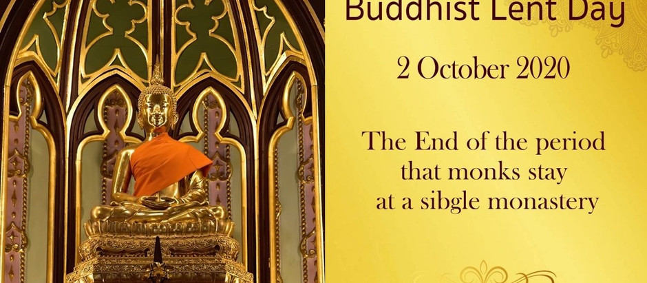 The End of Buddhist Lent Day