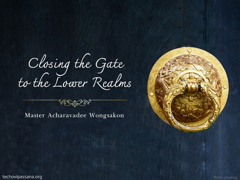 Closing the Gate to the Lower Realms