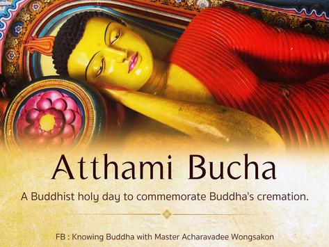 "Atthami Bucha Day, ""Buddha's Cremation Commemorative Day"""