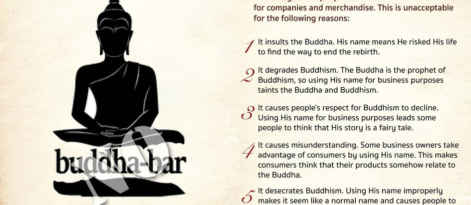 Why We Shouldn't Use the Buddha's Name for Business Purposes
