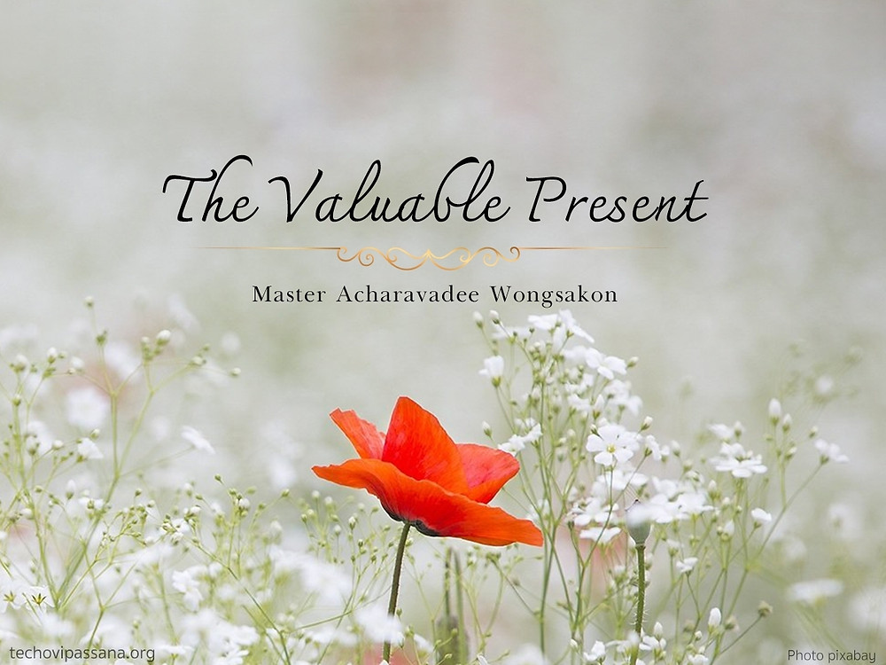 Acharavadee_Wongsakon_Dhamma_The_Valuable_Present