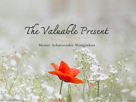The Valuable Present