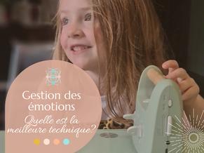 Gestion des émotions : Comment trouver la meilleure solution pour ton enfant?