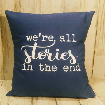 We're All Stories Small Pillow