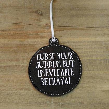 Curse Your Sudden but Inevitable Betrayal Ornament