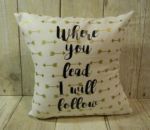Where You Lead Gold Small Pillow
