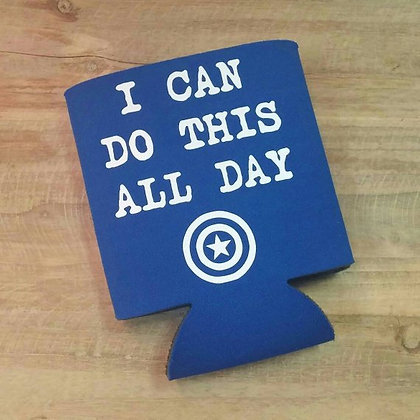 I Can Do This All Day Coozie