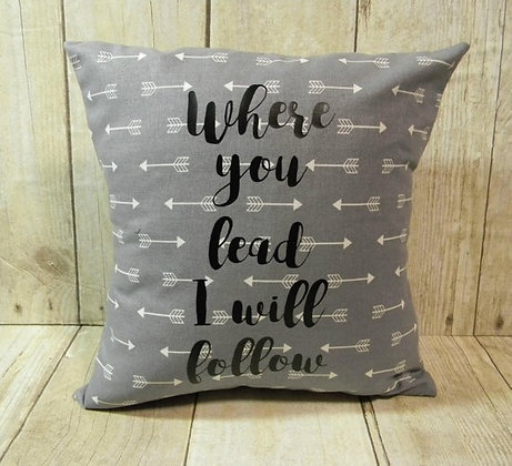Where You Lead Grey Small Pillow