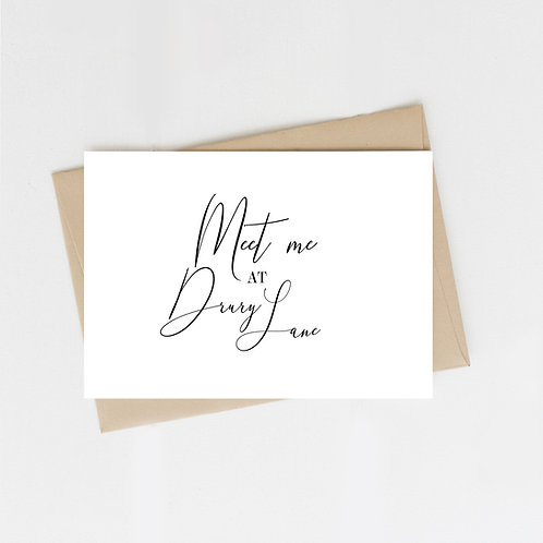 Meet Me At Drury Lane, Greeting Card