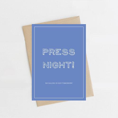 Press Night! Blue, Greeting Card