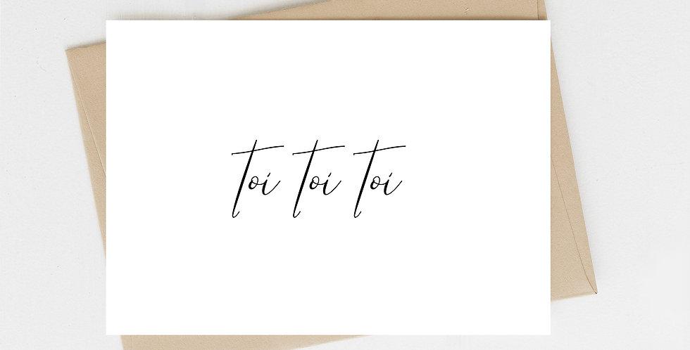 Toi Toi Toi, Greeting Card