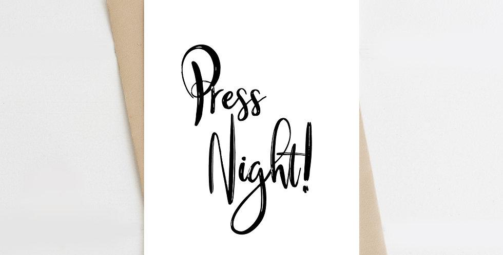 Press Night! Greeting Card