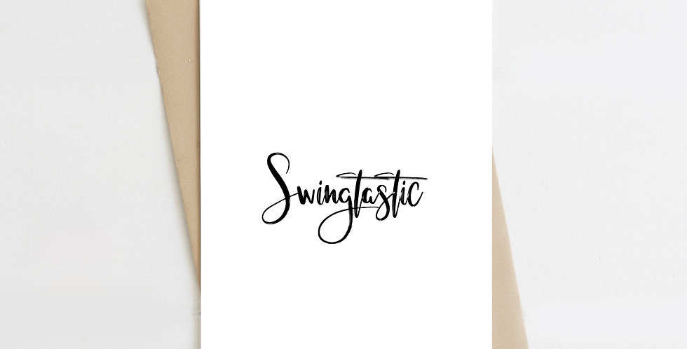 Swingtastic, Greeting Card