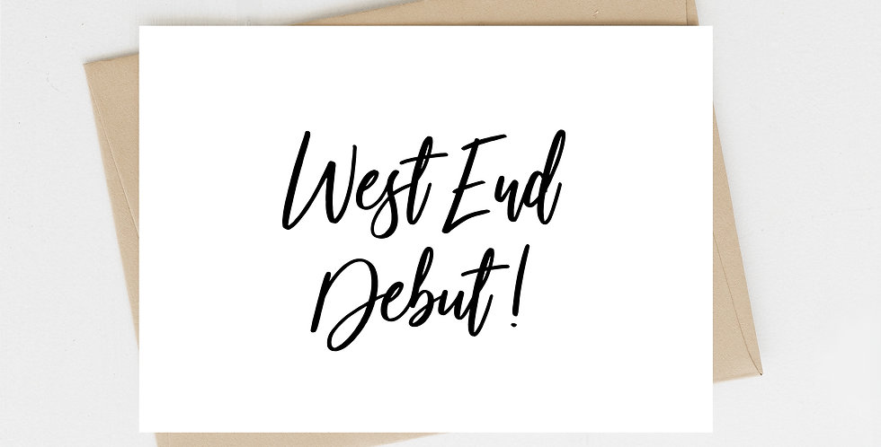 West End Debut, Greeting Card