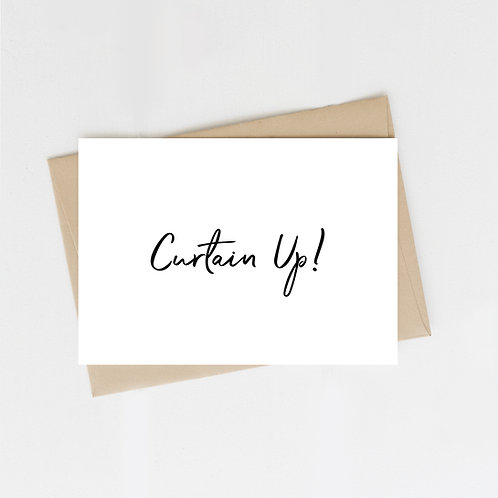 Curtain Up! Greeting Card