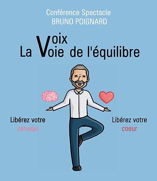 Bruno Poignard, affiche la voix voie de l'équilibre
