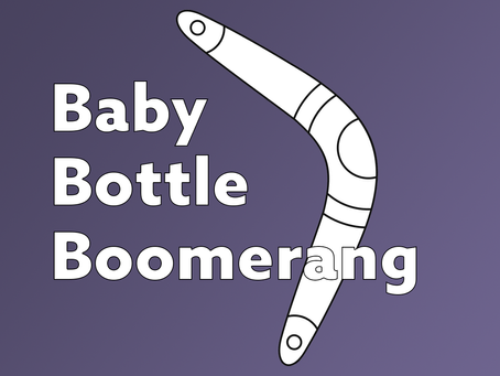 Baby Bottle Boomerang 2020