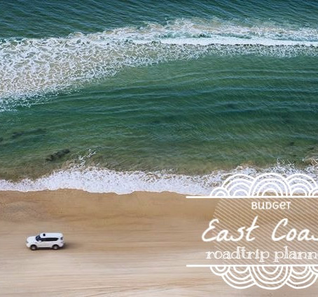 Aussie East Coast Roadtrip Planner (on a budget)
