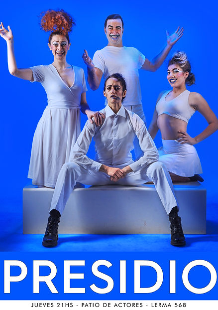 PRESIDIO - Obra de teatro | Creación del Laboratorio de Experimentación Teatral LET | Dirección Lucio Bazzalo