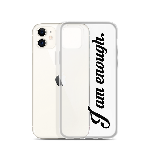 I am enough. iPhone Case