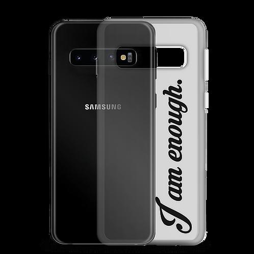 I am enough. Samsung Case