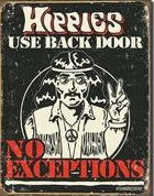 hippies use back door tin sign.jpg