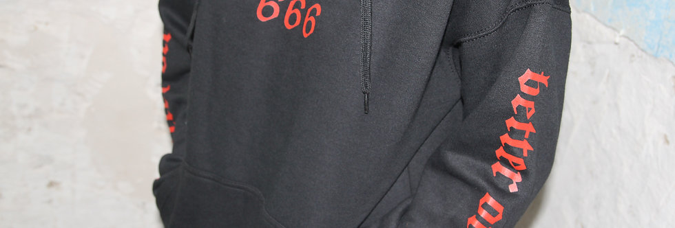 Better off Dying Hoodie